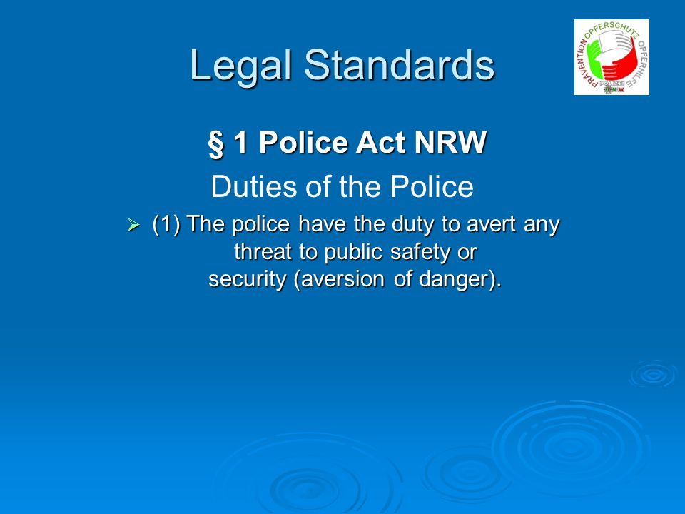 Legal Standards  § 34a Police Regulations NRW Eviction from marital home and ban on returning as protection against domestic violence