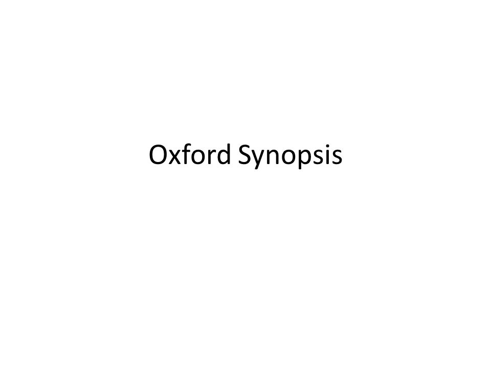Oxford Synopsis