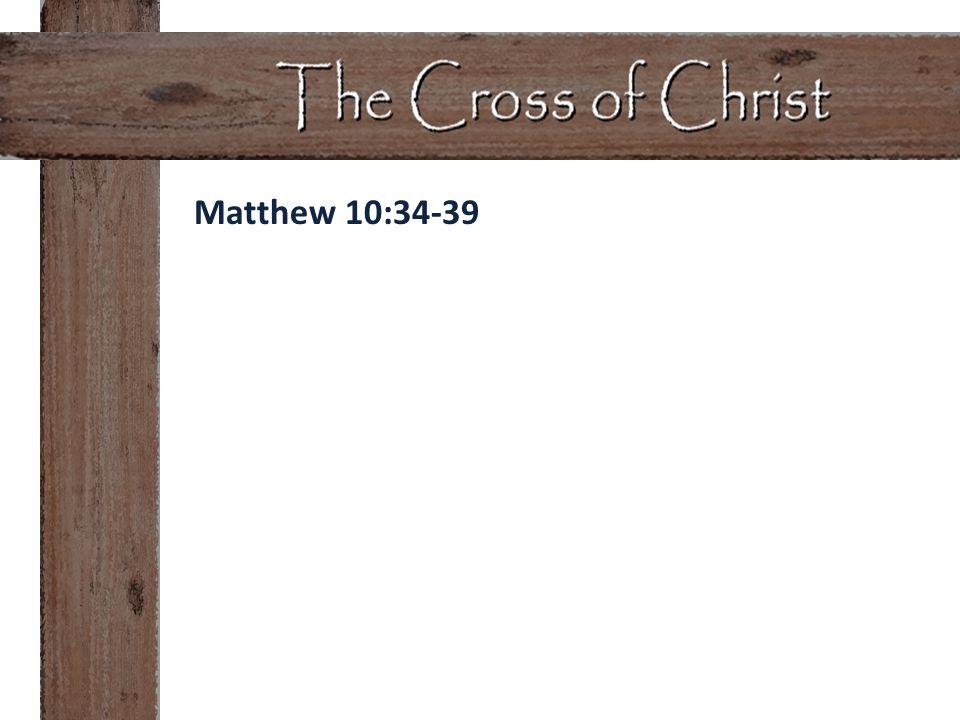 Matthew 10:34-39