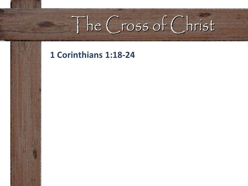 1 Corinthians 1:18-24