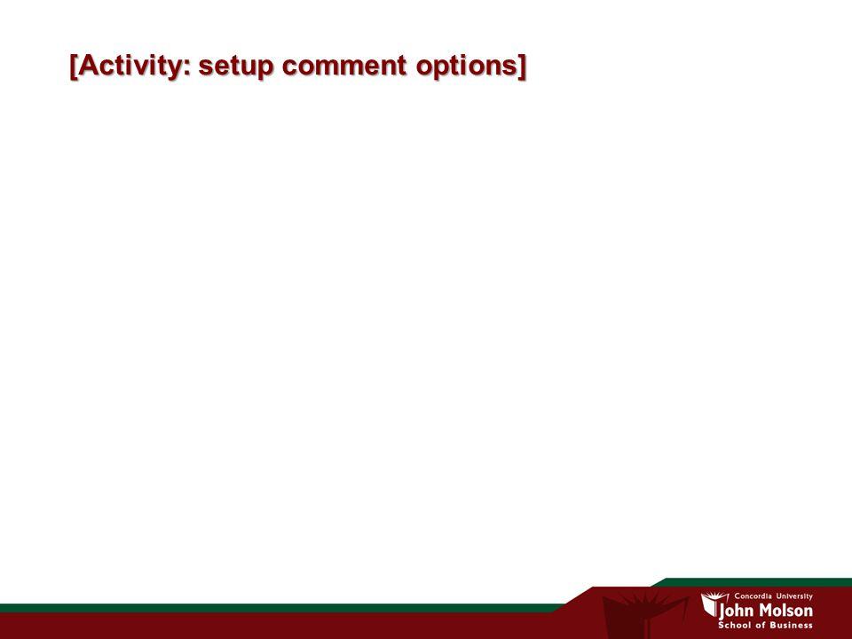 [Activity: setup comment options]