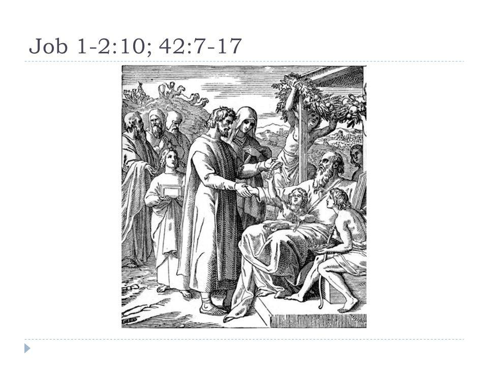 Job 1-2:10; 42:7-17