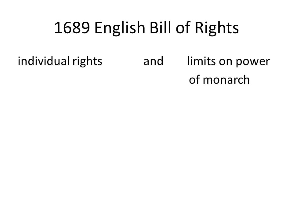 1689 English Bill of Rights individual rights and limits on power of monarch