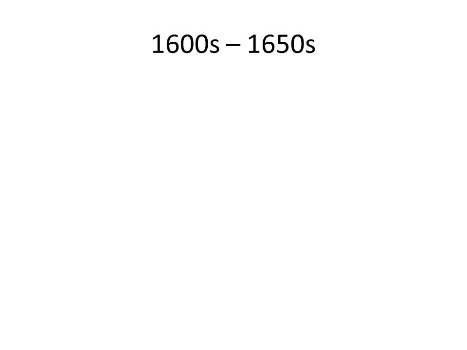 1600s – 1650s