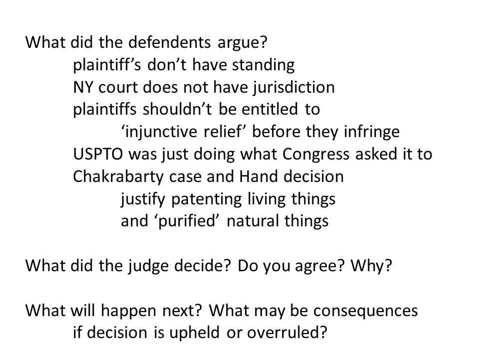 What did the defendents argue.