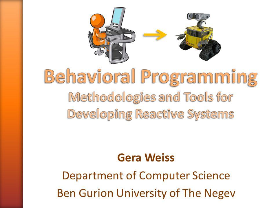 Gera Weiss Department of Computer Science Ben Gurion University of The Negev