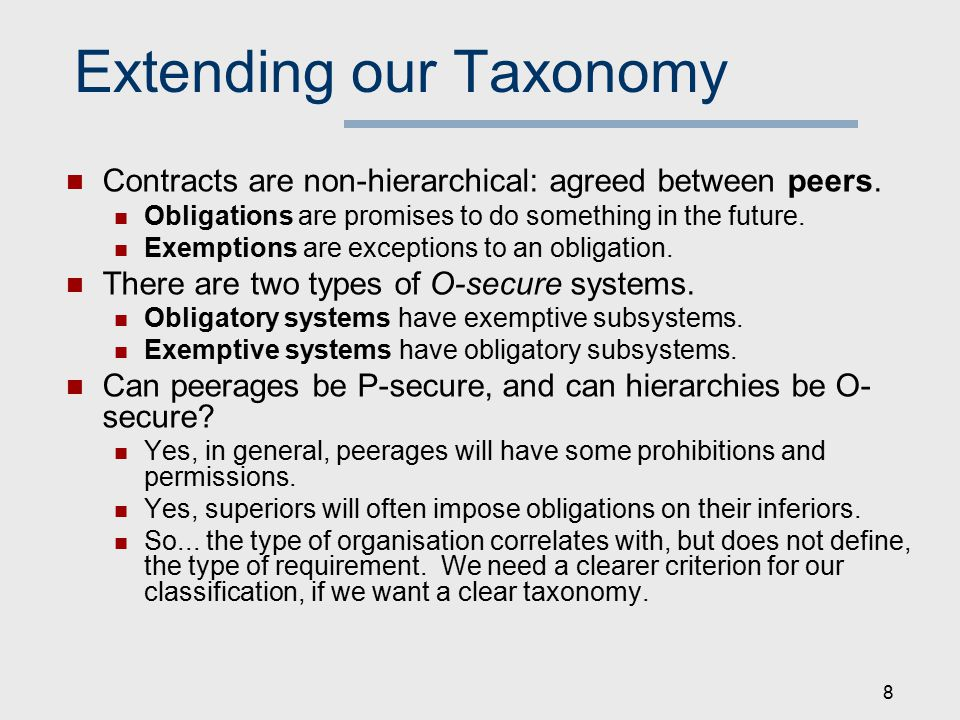 Extending our Taxonomy Contracts are non-hierarchical: agreed between peers.