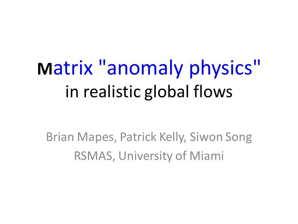 Matrix physics M = M conv + M sflux + M rad M can differ for different columns – e.g.