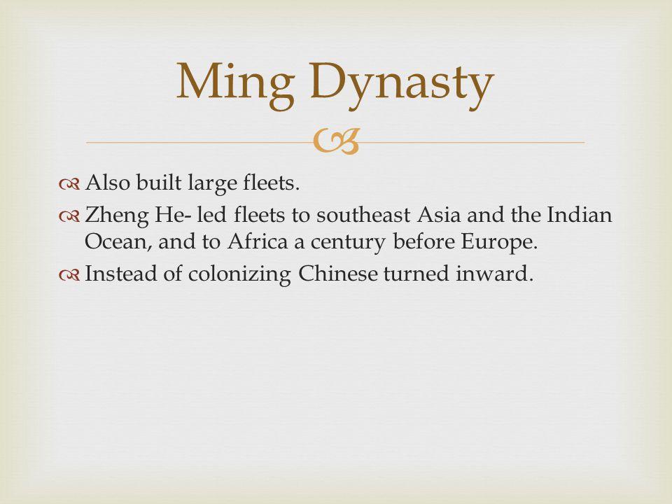   Also built large fleets.