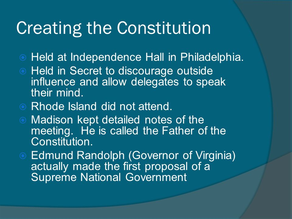 Creating the Constitution  Held at Independence Hall in Philadelphia.