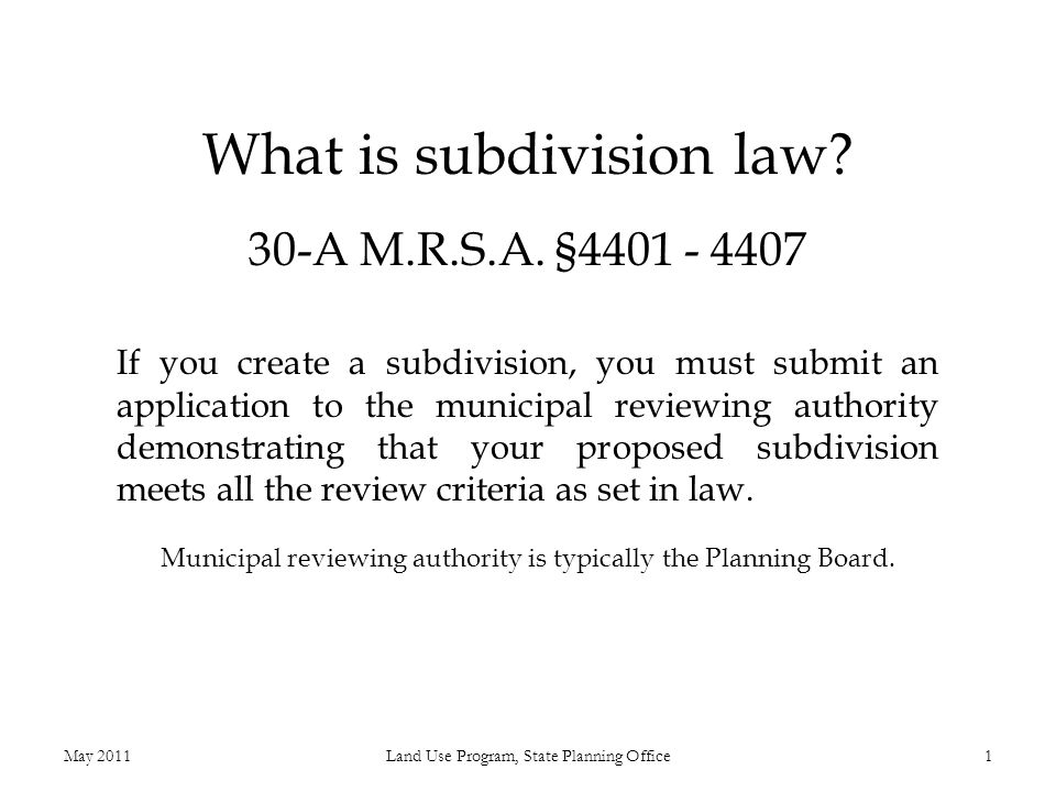 What is subdivision law. 30-A M.R.S.A.