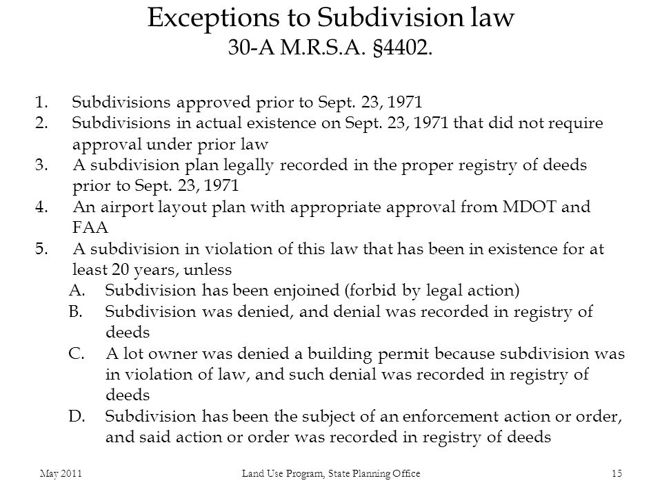 Exceptions to Subdivision law 30-A M.R.S.A. §4402.