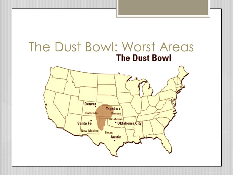 The Dust Bowl: Worst Areas