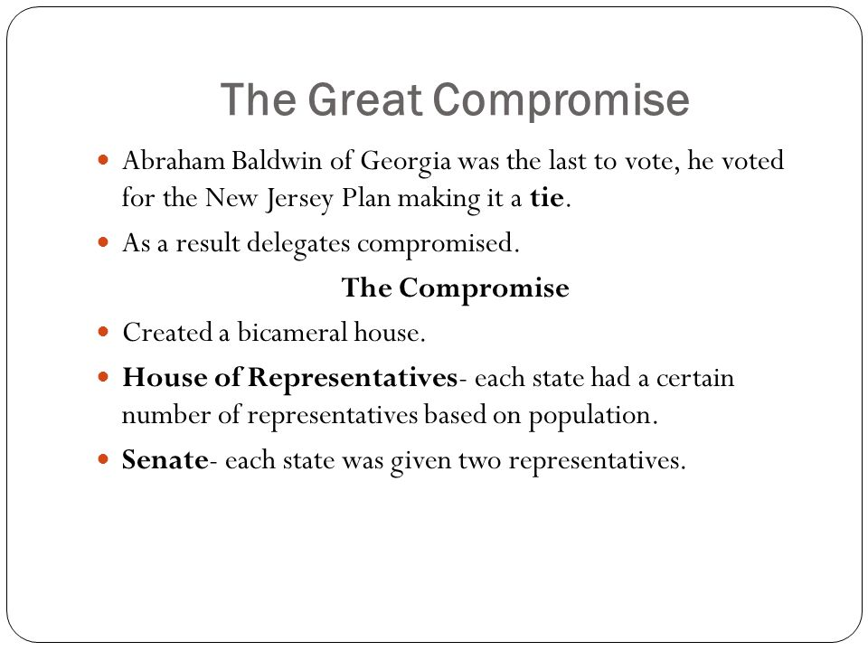 Vote On Compromise The Great Compromise Abraham