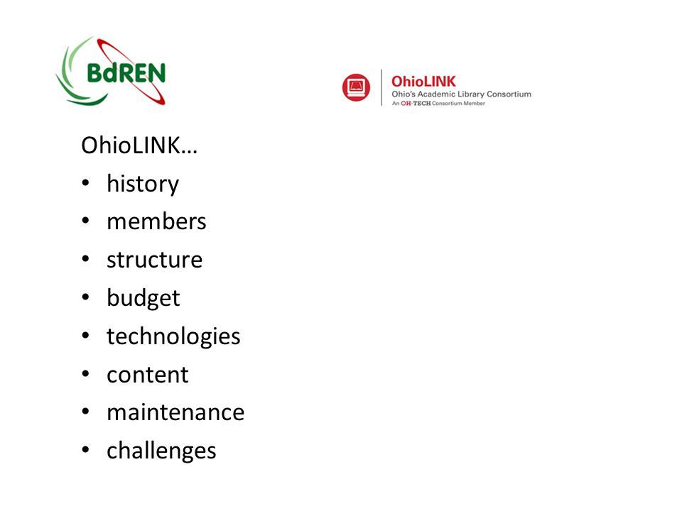 OhioLINK… history members structure budget technologies content maintenance challenges
