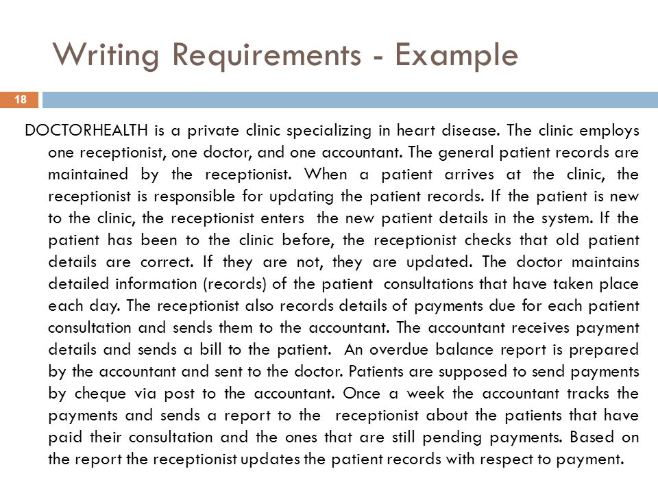 Writing Requirements - Example 18 DOCTORHEALTH is a private clinic specializing in heart disease.
