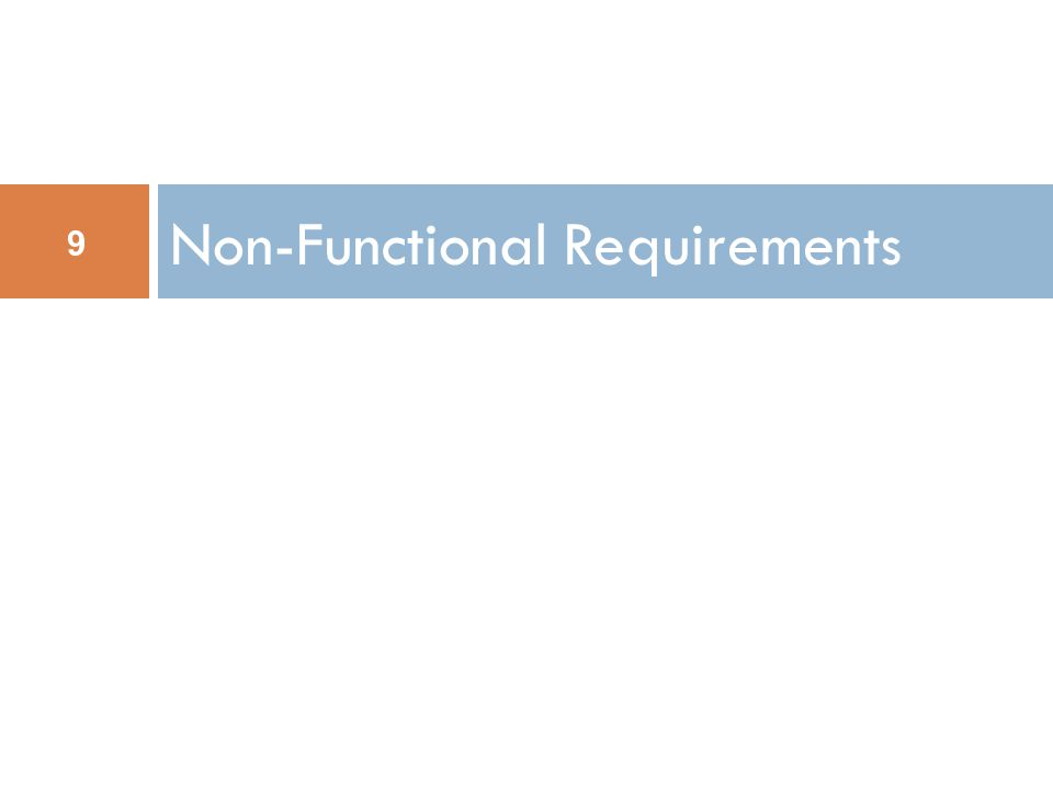 Non-Functional Requirements 9
