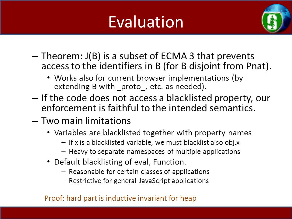 Evaluation – Theorem: J(B) is a subset of ECMA 3 that prevents access to the identifiers in B (for B disjoint from Pnat).