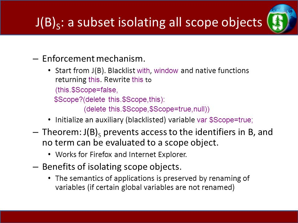 J(B) S : a subset isolating all scope objects – Enforcement mechanism.