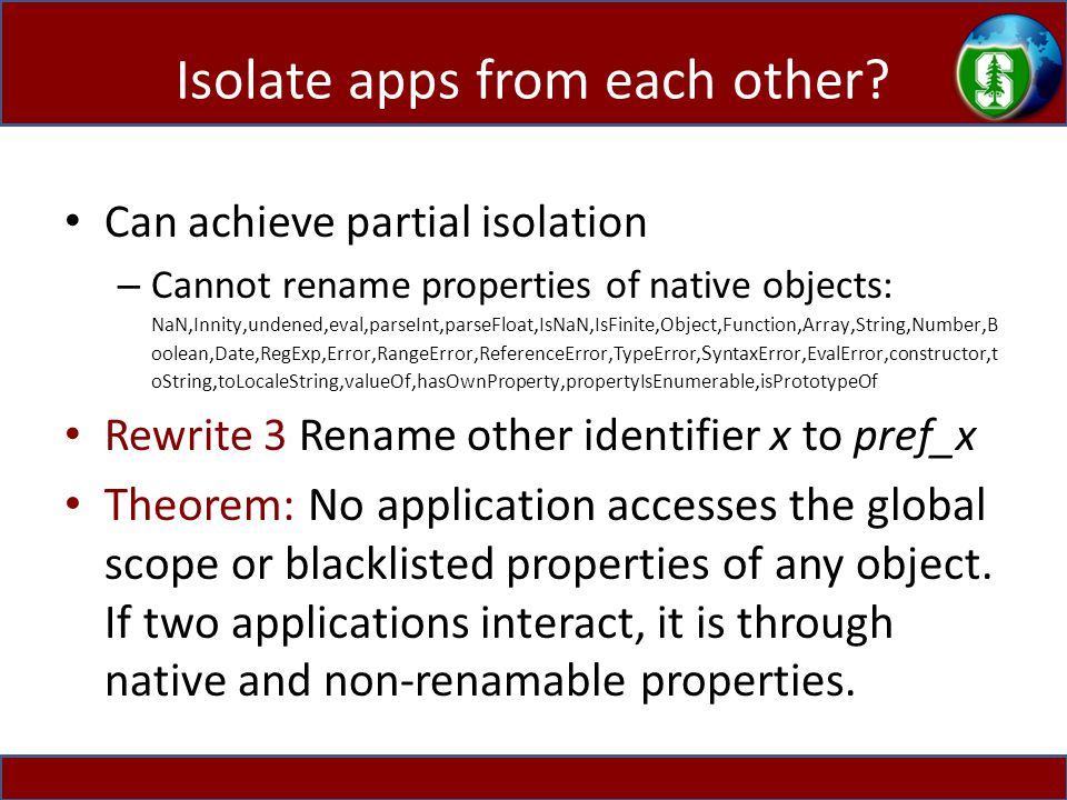 Isolate apps from each other.