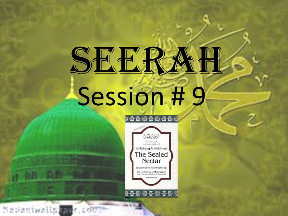 seerah Session # 9
