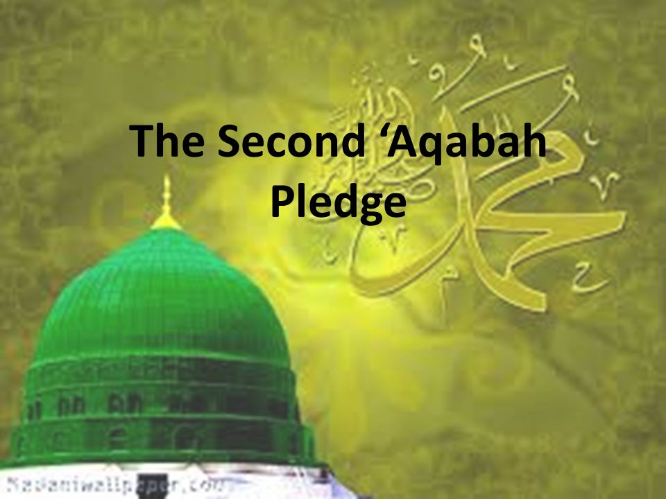 The Second 'Aqabah Pledge