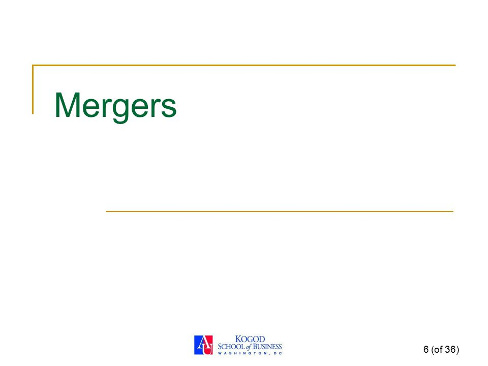 Mergers 6 (of 36)