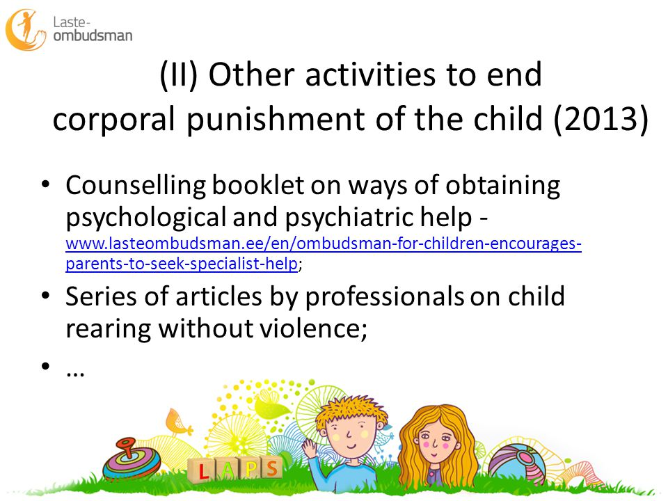 (II) Other activities to end corporal punishment of the child (2013) Counselling booklet on ways of obtaining psychological and psychiatric help - www