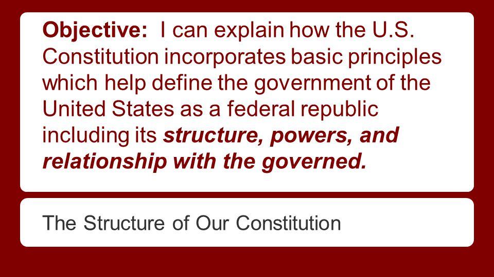 Objective: I can explain how the U.S.