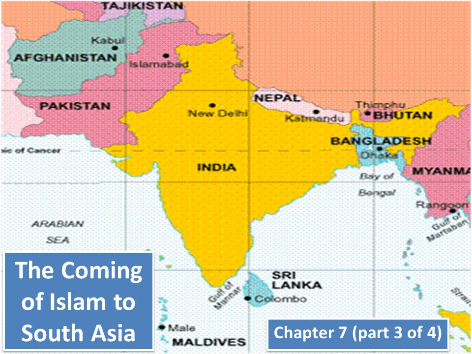 The Coming of Islam to South Asia Chapter 7 (part 3 of 4)