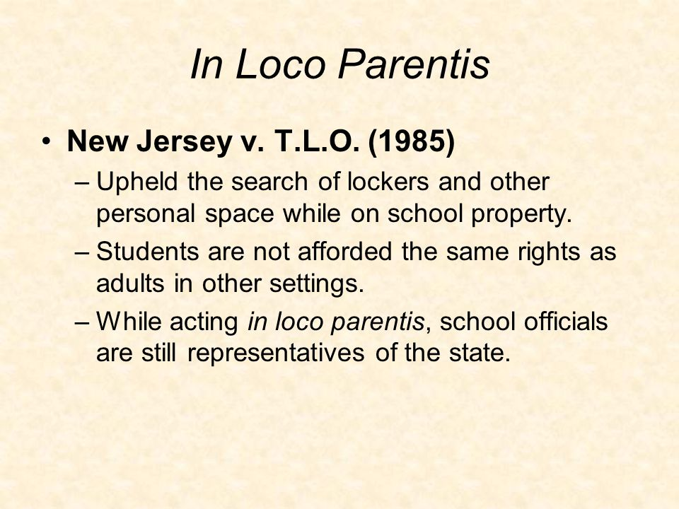 In Loco Parentis New Jersey v. T.L.O.