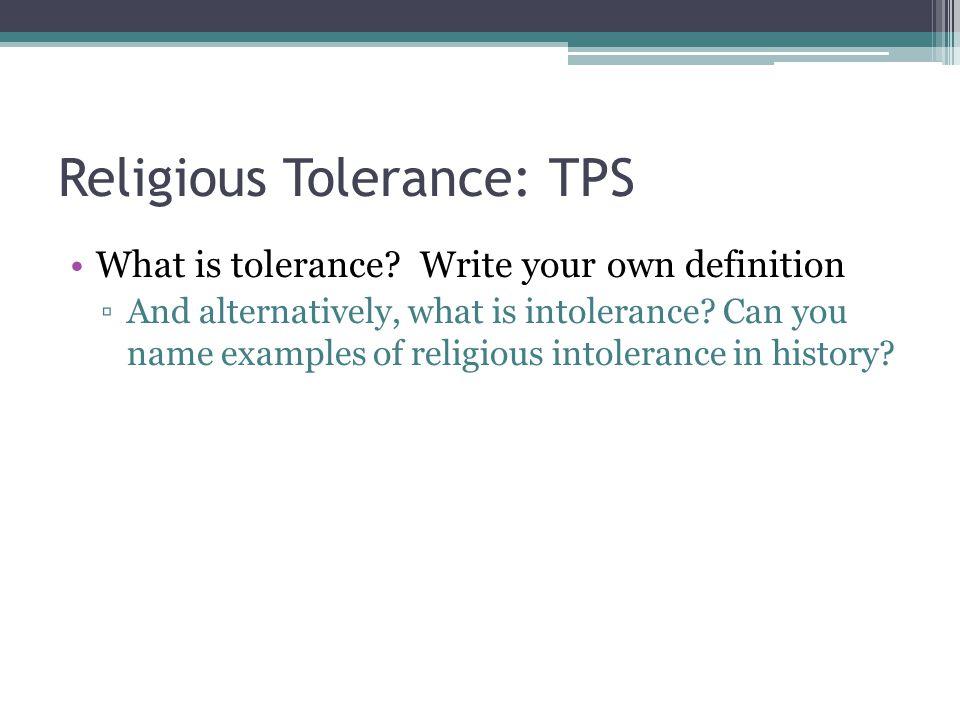 Religious Tolerance: TPS What is tolerance.