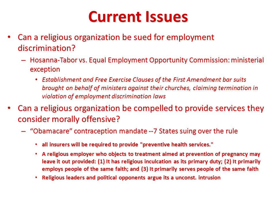 Current Issues Can a religious organization be sued for employment discrimination.
