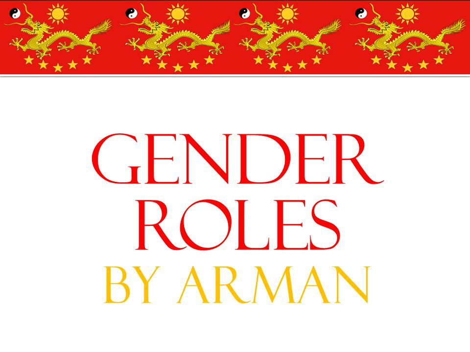 Gender Roles By Arman