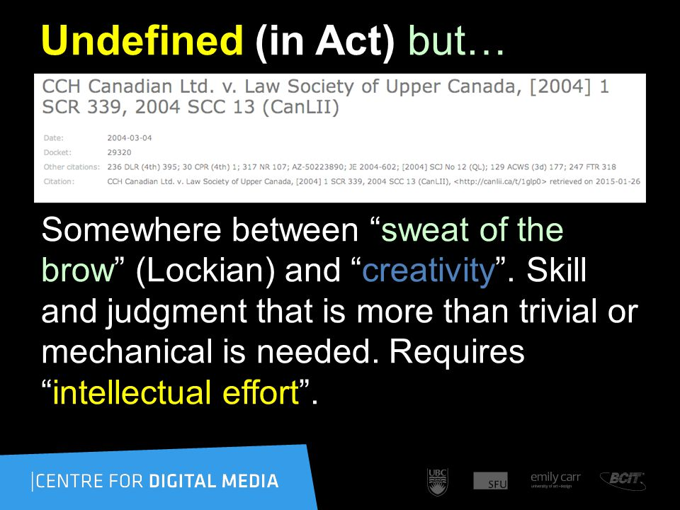 Undefined (in Act) but… Somewhere between sweat of the brow (Lockian) and creativity .