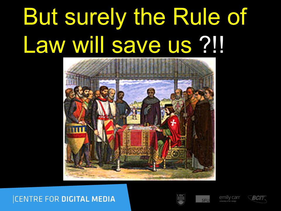 But surely the Rule of Law will save us !!