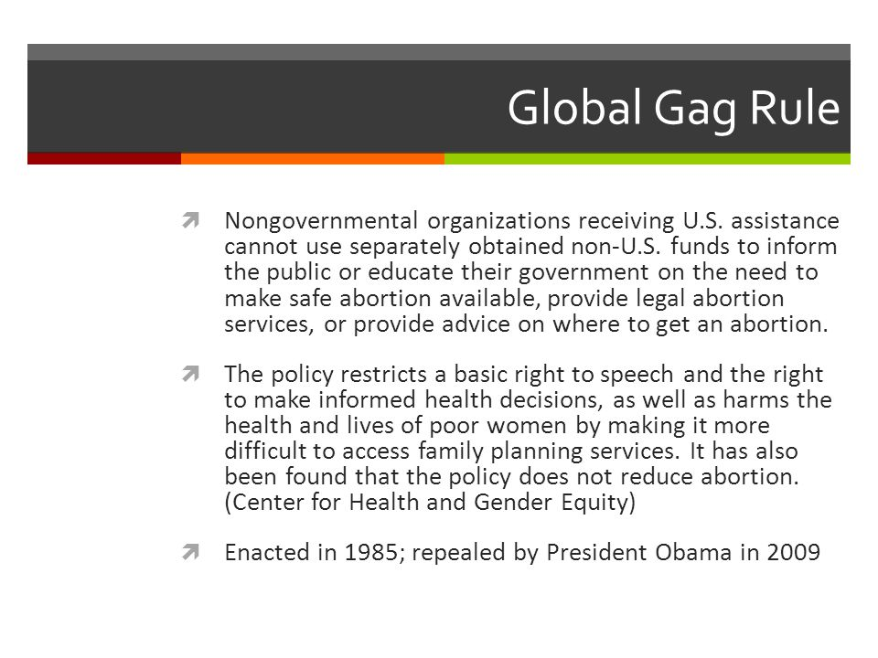Global Gag Rule  Nongovernmental organizations receiving U.S.