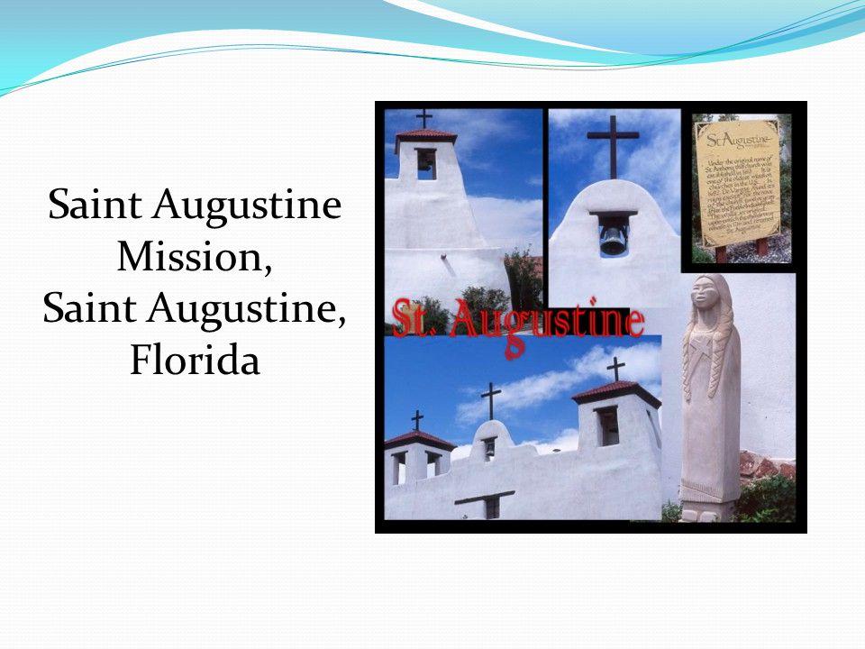 Saint Augustine Mission, Saint Augustine, Florida