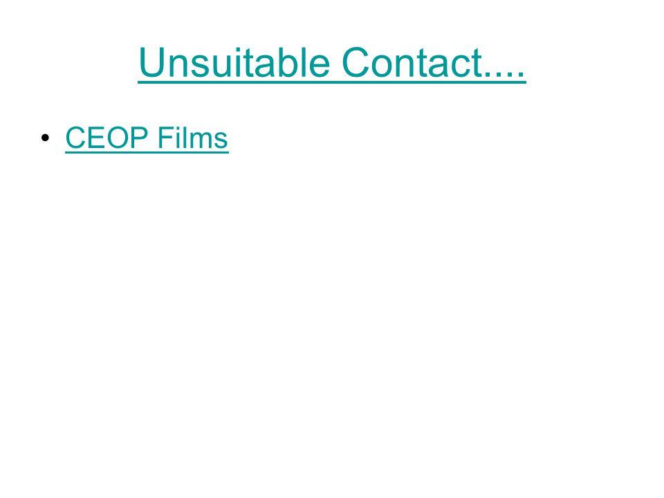 Unsuitable Contact.... CEOP Films
