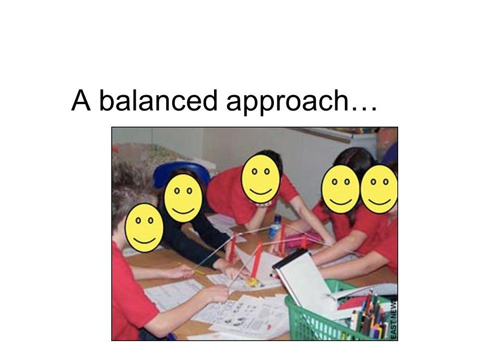 A balanced approach…