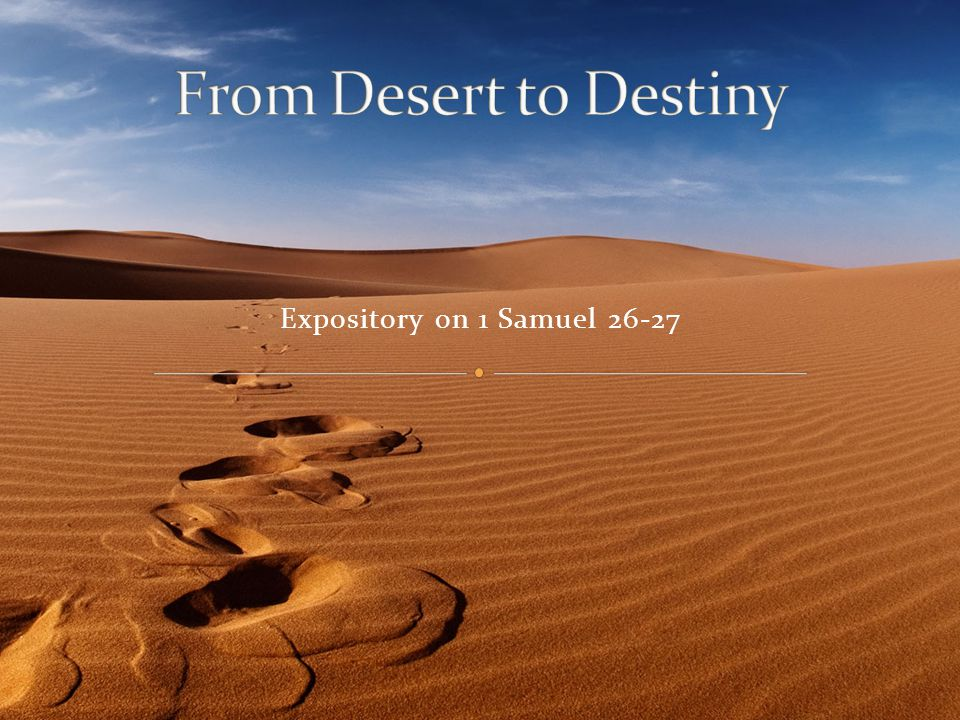 Expository on 1 Samuel 26-27