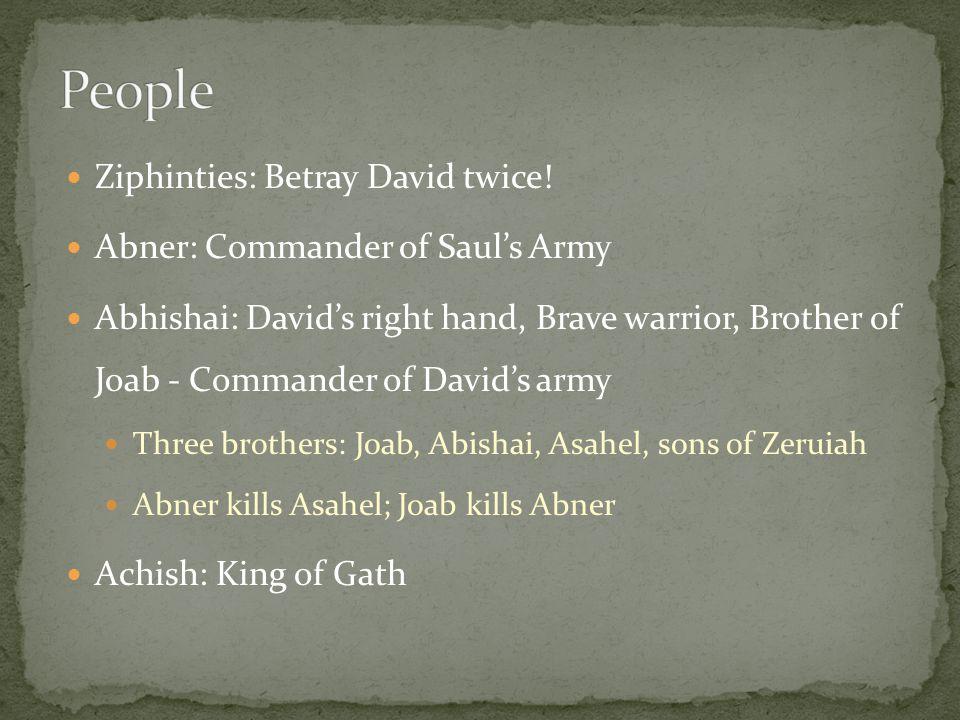 Ziphinties: Betray David twice.