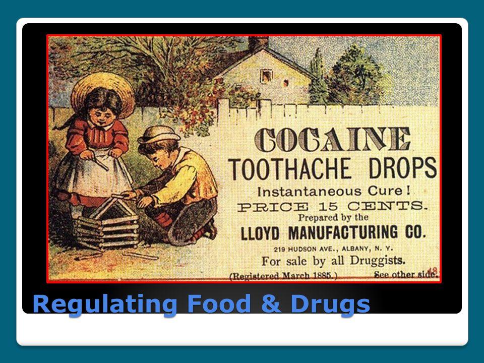 Regulating Food & Drugs