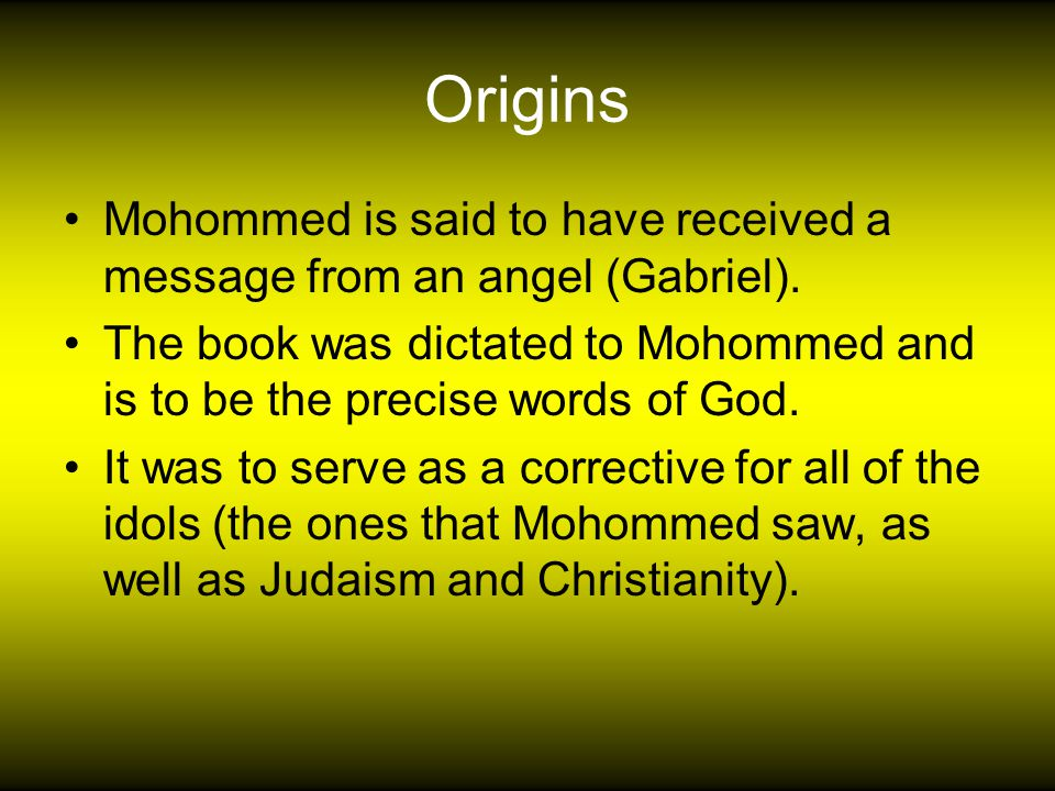 Origin of Islam At age 40 Mohammed had his first vision in the year 610 AD.