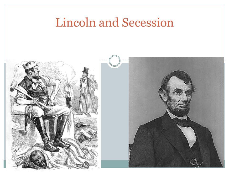 Lincoln and Secession