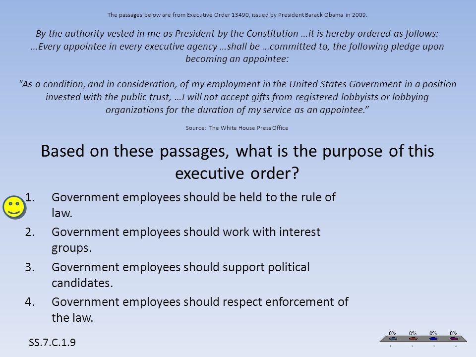 The passages below are from Executive Order 13490, issued by President Barack Obama in 2009. By the authority vested in me as President by the Constit