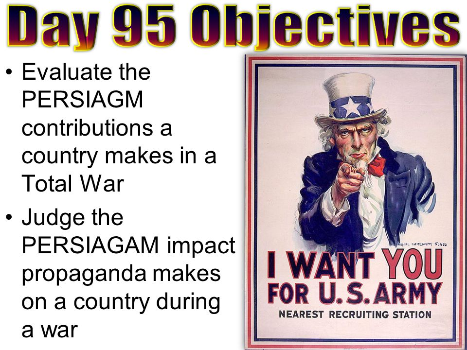 Evaluate the PERSIAGM contributions a country makes in a Total War Judge the PERSIAGAM impact propaganda makes on a country during a war