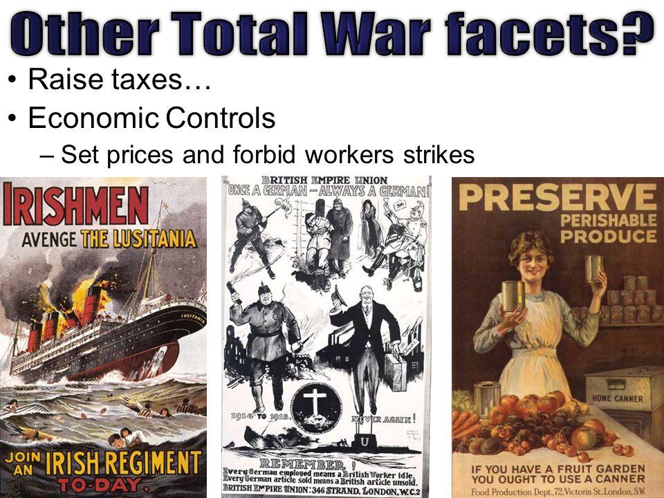 Raise taxes… Economic Controls –Set prices and forbid workers strikes