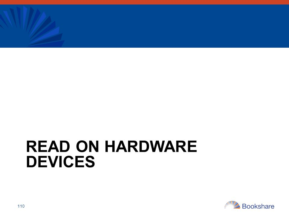 READ ON HARDWARE DEVICES 110