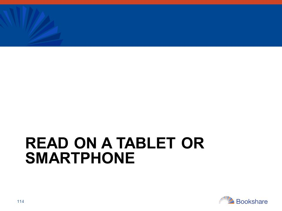 READ ON A TABLET OR SMARTPHONE 114